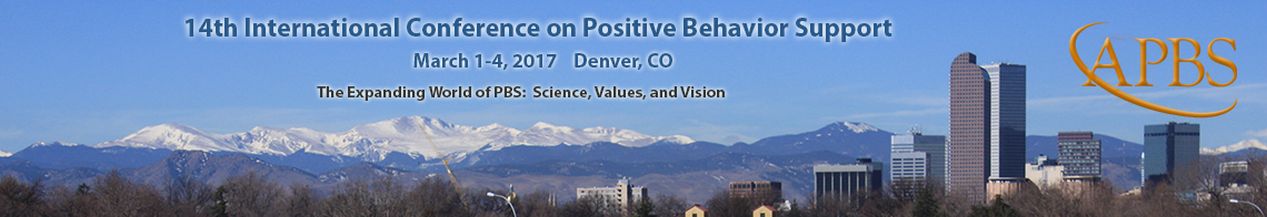 The 13th International Conference on Positive Behavior Support, San Francisco, California, March 23-26, 2016