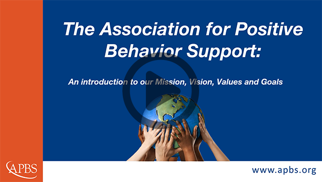 Video: Introduction to the Association for Positive Behavior Support